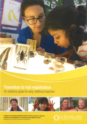 Transition to full registration. An evidence guide for early childhood teachers