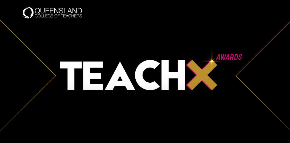 QCT TEACHX Awards for excellence in teaching